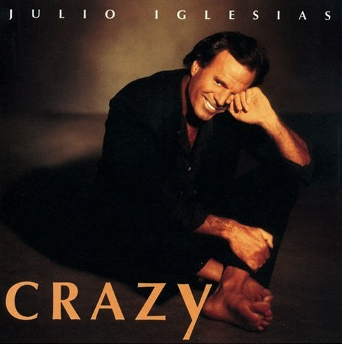 Julio Iglesias - Crazy